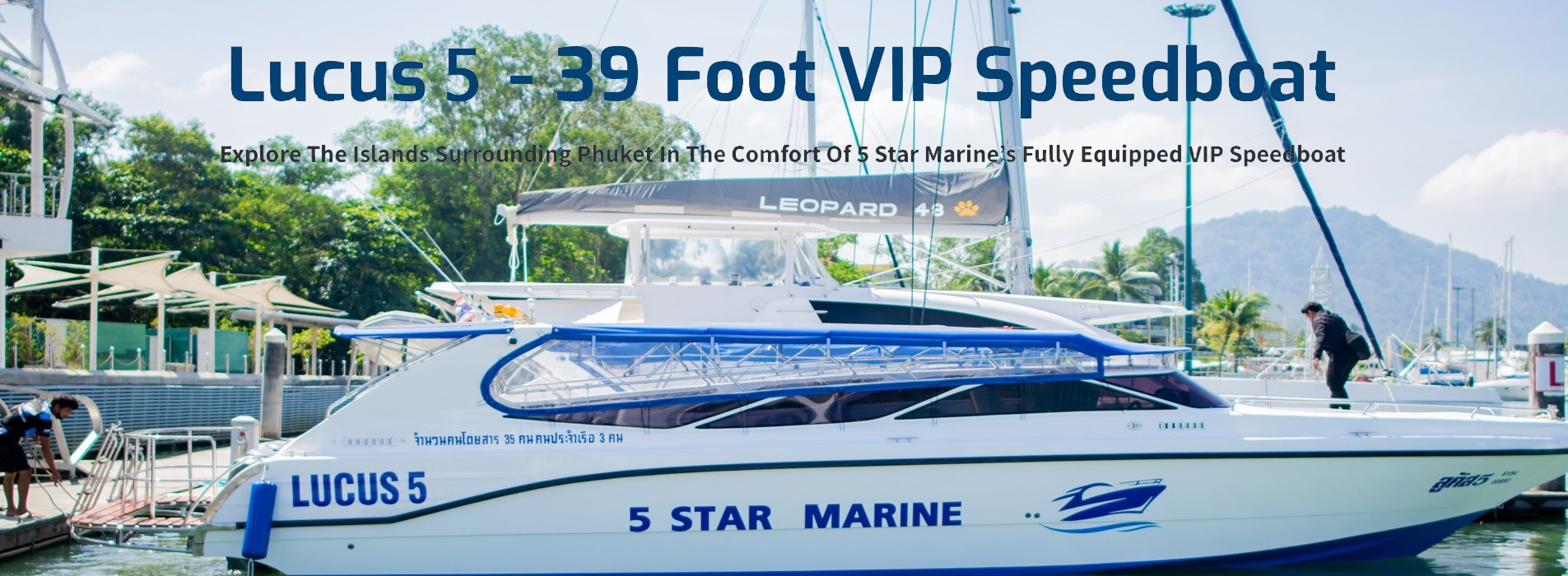 5 Star Marine Private Boat Rental Phuket
