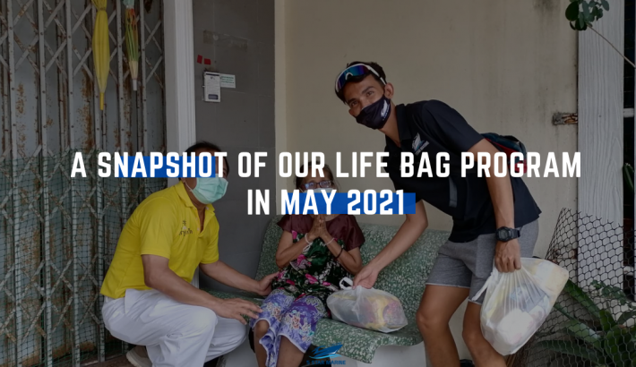 A Snapshot Of Our Life Bag Program In May 2021