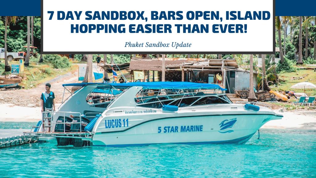 Phuket Sandbox Update