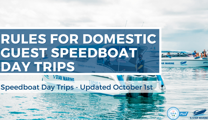 Rules for Domestic Guest Speedboat Day Trips – October 2021